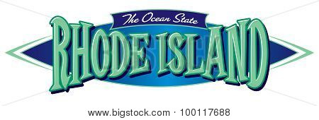 Rhode Island The Ocean State