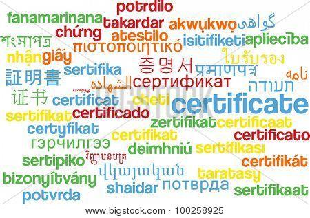 Background concept wordcloud multilanguage international many language illustration of certificate