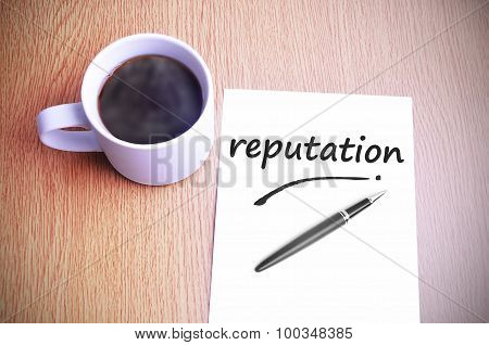 Coffee On The Table With Note Writing Reputation