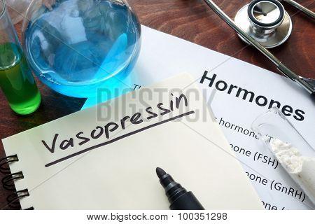 Hormone vasopressin written on notebook.