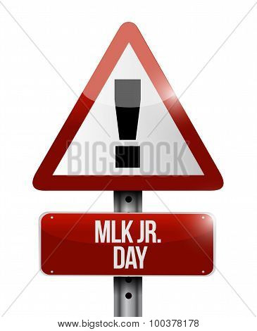 Mlk Jr. Day Attention Sign Illustration Design