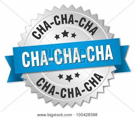 Cha-cha-cha 3D Silver Badge With Blue Ribbon