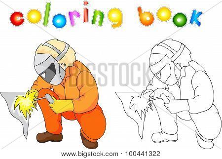 Welder In Boilersuit And Protective Mask With A Gas Burner. Coloring Book