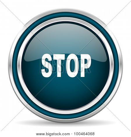 stop blue glossy web icon with double chrome border on white background with shadow