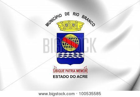 Flag Of Rio Branco City, Brazil.