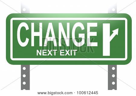Change Green Sign Board Isolated
