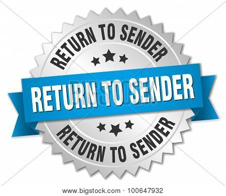 Return To Sender 3D Silver Badge With Blue Ribbon