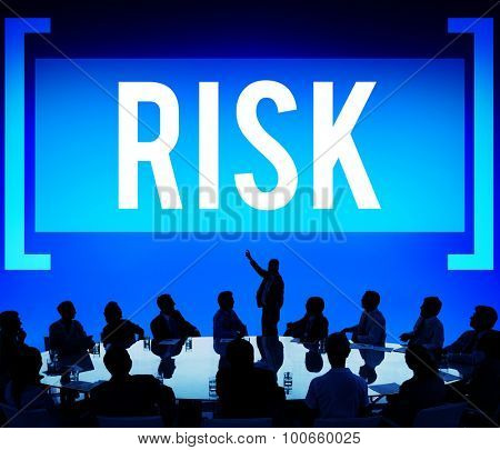 Risk Chance Safety Security Unsure Weakness Concept poster