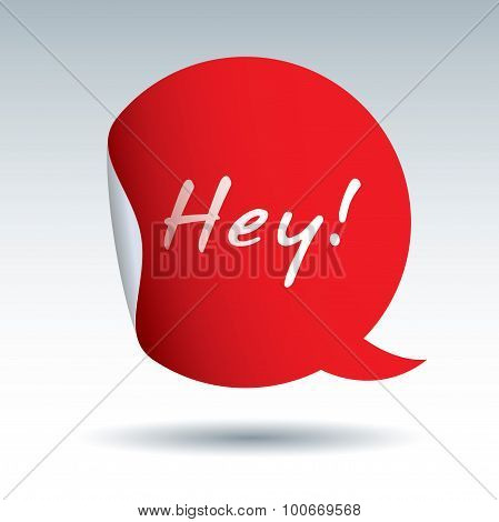 Color Sticker And Bubble. Text Hey.