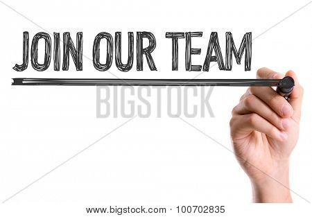 Hand with marker writing the word Join Our Team