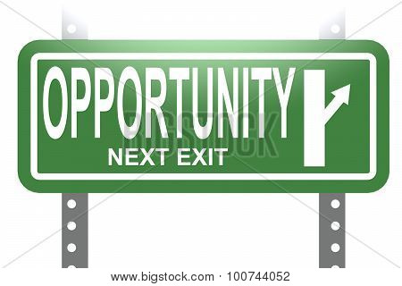 Opportunity Green Sign Board Isolated