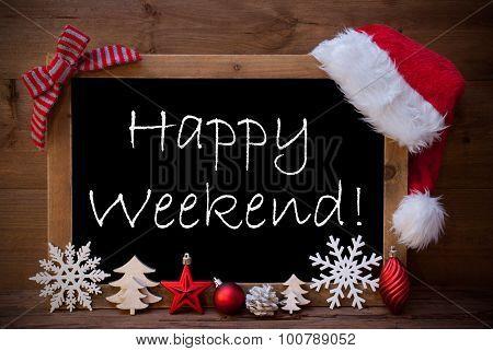 Brown Blackboard Santa Hat Christmas Decoration Happy Weekend