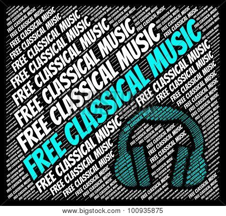 Free Classical Music Indicates For Nothing And Acoustic