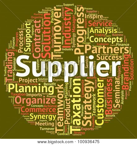 Supplier Word Indicates Wholesale Supply And Wordclouds