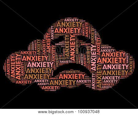 Anxiety Word Shows Tenseness Text And Words
