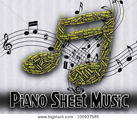 Piano Sheet Music Means Sound Tracks And Harmony