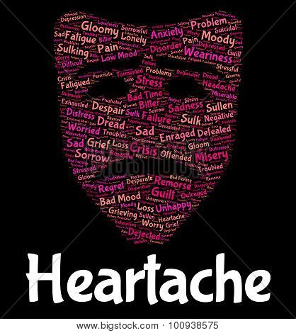 Heartache Word Indicates Grief Torment And Wordclouds