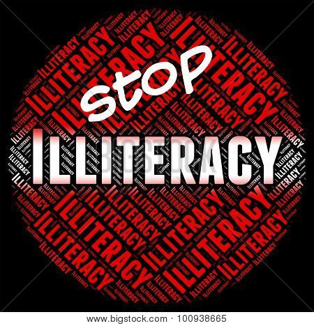 Stop Illiteracy Indicates Warning Sign And Control