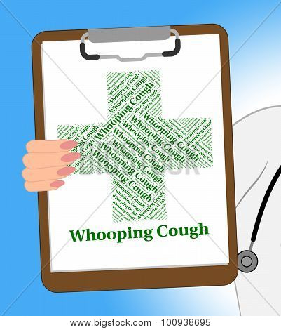 Whooping Cough Shows Poor Health And Pertussis
