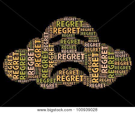 Regret Word Means Apologetic Rue And Wordclouds