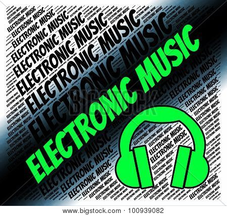 Electronic Music Means Hammond Organ And Audio