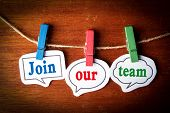 Join our team concept paper speech bubbles with line on the wooden background. poster