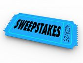 Sweepstakes word on winning lottery, raffle or contest ticket to get a big  jackpot of money or other prizes poster
