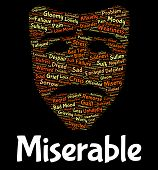 Miserable Word Meaning Grief Stricken And Wretched poster