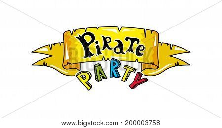 Pirate party signboard icon. Children drawing of pirate concept vector illustration isolated on white background.