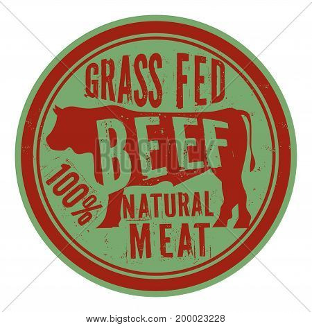 Beef stamp or label text Grass Fed Beef Natural Meat vector illustration