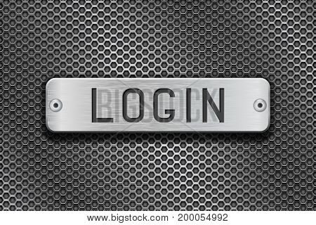 LOGIN metal button plate. On metal perforated background. Vector 3d illustration