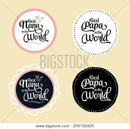 Best Nana and Papa in the World Brush Script Typography Vector Design Emblem Set with flower and design accents in circular frame, white and black versions on creme background