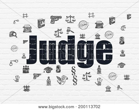 Law concept: Painted black text Judge on White Brick wall background with  Hand Drawn Law Icons