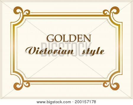 Golden frame luxury Victorian style, floral border decoration, ornate design template decor for invitations, certificate,  diploma, greeting cards. Vector