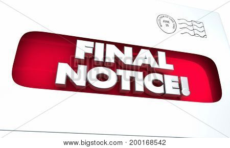 Final Notice Last Update Offer Expiration Envelope 3d Illustration