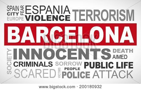 Barcelona terror attack - word cloud illustration english