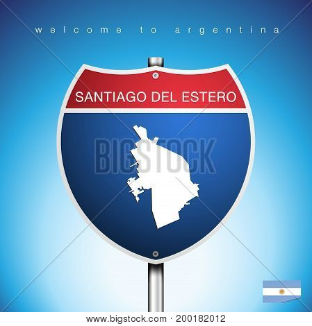 An Sign Road America Style with state of Agentina with blue background and message SANTIAGO DEL ESTERO and map vector art image illustration