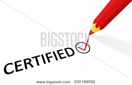 Red Pencil And Text Certified