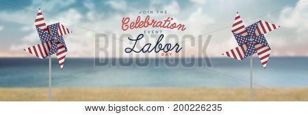 Digital composite of Celebration labor day text and USA wind catchers in front of sea