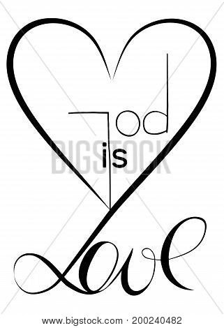 God is love. Vector design. Graphic Illustration