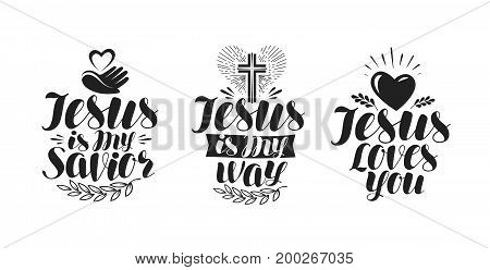 Jesus is my Savior, calligraphy. Bible lettering. Vector illustration isolated on white background