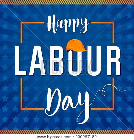 Happy Labor day vecor greeting illustration with text on star background. Labour Day USA star lettering card. International Workers day illustration for greeting banner, poster design
