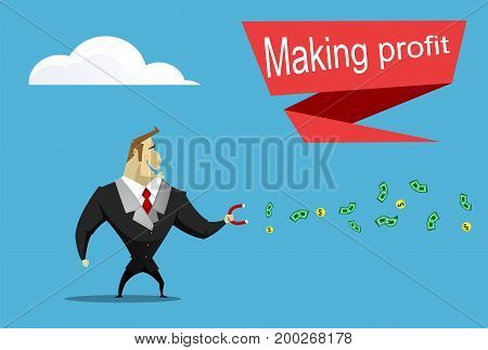 Businessman catches money using magnet. Making profit concept. Vector illustration