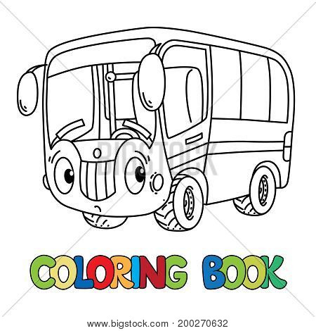 Bus coloring book for kids. Small funny vector cute car with eyes and mouth. Children vector illustration