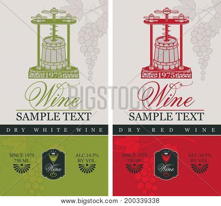two labels for dry red and white wine with a wine press and barrel in retro style on the background with bunch of grapes