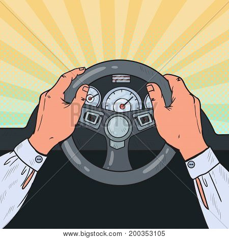 Pop Art Male Hands Steering Car Wheel. Safe Driving. Vector illustration