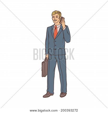 Male businessman in a business suit and a suitcase to talk on the cell phone in hand. Worker in finance and trade. People of professions. Vector colored sketch of realistic illustration
