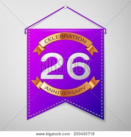 Realistic Purple pennant with inscription Twenty six Years Anniversary Celebration Design on grey background. Golden ribbon. Colorful template elements for your birthday party. Vector illustration