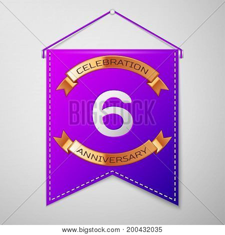 Realistic Purple pennant with inscription Six Years Anniversary Celebration Design on grey background. Golden ribbon. Colorful template elements for your birthday party. Vector illustration