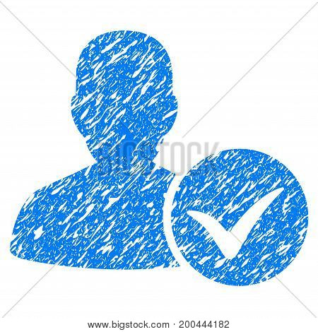 Grunge Patient Ok icon with grunge design and scratched texture. Unclean vector blue pictogram for rubber seal stamp imitations and watermarks. Draft emblem symbol.